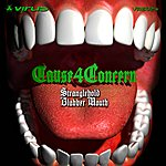 Cause 4 Concern Stranglehold/Blabber Mouth
