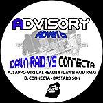 Sappo Virtual Reality (Dawn Raid Remix) / Bastard Son