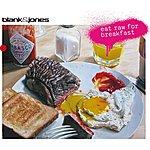 Blank & Jones Eat Raw For Breakfast