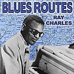 Ray Charles Blues Routes Ray Charles
