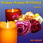 90 Grad Happy Happy Birthday Vol.25