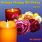 90 Grad Happy Happy Birthday Vol.19