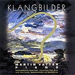 Martin Vatter Klangbilder (Zu Lovis Corinth Seelenlandschaften & Selbstbildnisse)