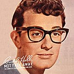 Buddy Holly Not Fade Away: The Complete Studio Recordings And More
