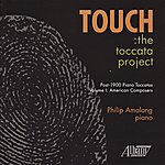 Philip Amalong Touch: The Toccata Project