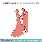 Robert Farnon Sophistication Waltz