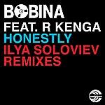 Bobina Honestly (Ilya Soloviev Remixes)