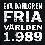 Eva Dahlgren Fria Varlden 1989