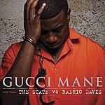 Gucci Mane The State Vs. Radric Davis (Edited)
