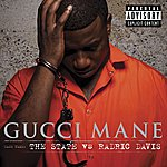 Gucci Mane The State Vs. Radric Davis (Parental Advisory)
