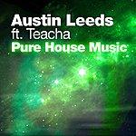 Austin Leeds Pure House Music (3-Track Maxi-Single)
