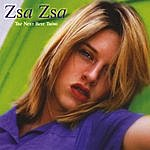 Zsa Zsa The Next Best Thing
