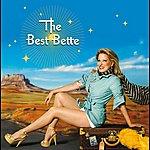 Bette Midler The Best Bette (Deluxe)