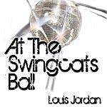 Louis Jordan At The Swingcats Ball