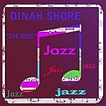 Dinah Shore The Rose