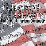 George Gershwin The Great American Composer