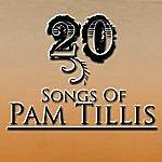 Pam Tillis 20 Songs Of Pam Tillis