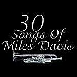 Miles Davis 30 Songs Of Miles Davis