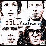 Dolly C'est Pour Toi/Harmonic Song (2-Track Single)