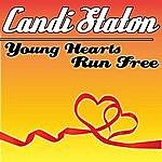Candi Staton Young Hearts Run Free