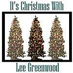 Lee Greenwood It's Christmas With Lee Greenwood