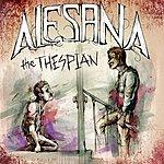 Alesana The Thespian (Single)