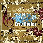 Eric Rigler The Sound Of Christmas Pipes