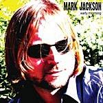 Mark Jackson Early Morning