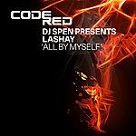 DJ Spen All By Myself (5-Track Maxi-Single)