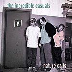 Incredible Casuals Nature Calls