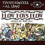 Ewan MacColl Blow Boys Blow: Songs Of The Sea