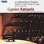 Cyprien Katsaris In Memorian Chopin - Live At Carnegie Hall, New York City, October 17, 1999