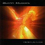 Glenn Hughes Freak Flag Flyin' Live In The Uk 2003