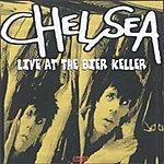Chelsea Live At The Bier Keller