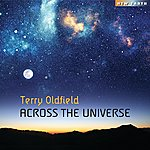Terry Oldfield Across The Universe
