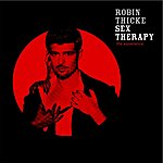 Robin Thicke Sex Therapy: The Experience (Edited)