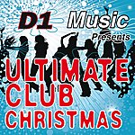 D1 Music Featuring Lisa Hunt Ultimate Club Christmas