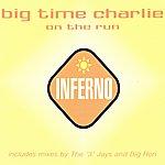 Big Time Charlie On The Run (3-Track Maxi-Single)