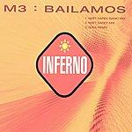M3 Bailamos (3-Track Maxi-Single)