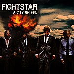 Fightstar A City On Fire