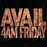 Avail 4am Friday