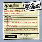 Dexys Midnight Runners John Peel Session (26th February 1980, Rec 26/2/80 TX 13/3/80)