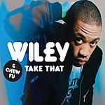 Wiley Take That (5-Track Maxi-Single)