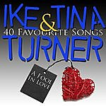 Ike & Tina Turner A Fool In Love - 40 Favourite Songs