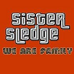 Sister Sledge We Are Family (Alternate Version)