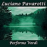 Luciano Pavarotti Luciano Pavarotti Performs Verdi