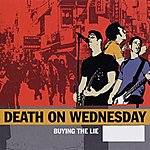 Death On Wednesday Buying The Lie