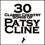 Patsy Cline 30 Classic Country Songs Of Patsy Cline