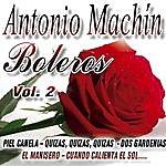 Antonio Machin Los Mejores Boleros Vol.2