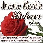 Antonio Machin Los Mejores Boleros Vol.1